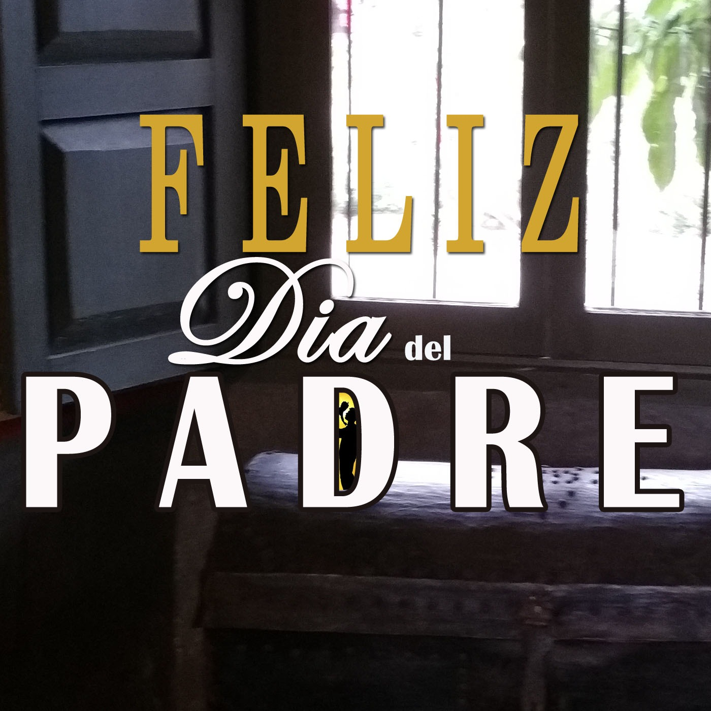 feliz dia del padre 2017 - photo #12